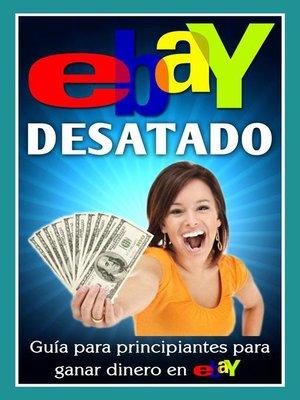 cover image of Ebay Desatado