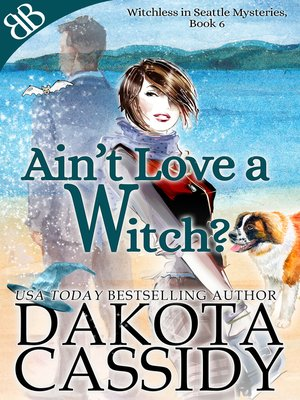 cover image of Ain't Love a Witch?