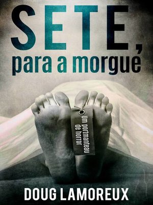 cover image of Sete, para a morgue