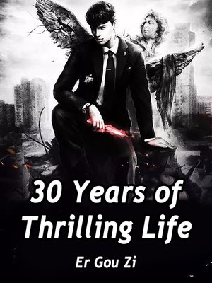 cover image of 30 Years of Thrilling Life