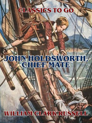 cover image of John Holdsworth, Chief Mate