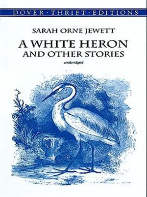 cover image of A White Heron and Other Stories