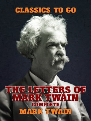 cover image of The Letters of Mark Twain, Complete