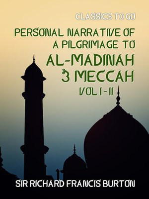 cover image of Personal Narrative of a Pilgrimage to Al-Madinah & Meccah , Volume 1-2