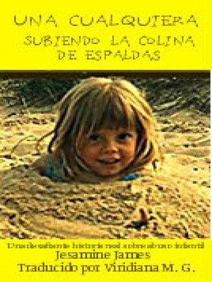 cover image of Una cualquiera – Subiendo la colina de espaldas