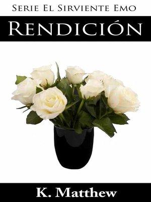 cover image of Rendición (Serie El Sirviente Emo Libro 9)