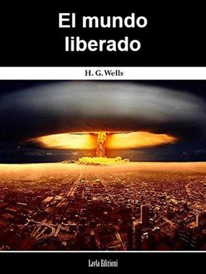 cover image of El mundo liberado