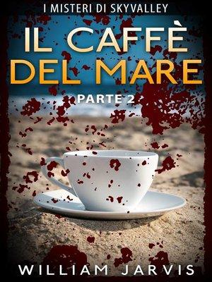 cover image of Il Caffè Del Mare