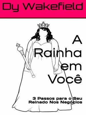 cover image of A Rainha em você