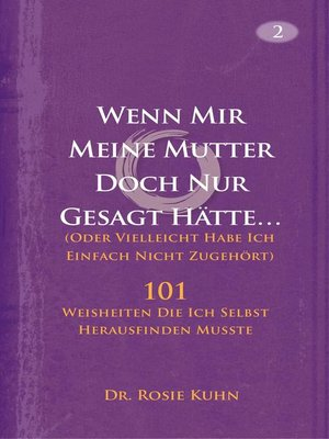cover image of Wenn Mir Meine Mutter Doch Nur Gesagt Hätte... (Oder Vielleicht Habe Ich Einfach Nicht Zugehört)
