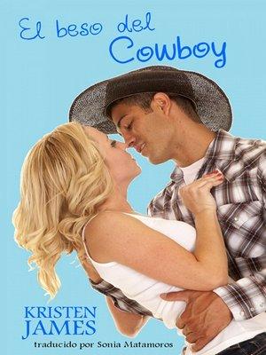 cover image of El Beso Del Cowboy