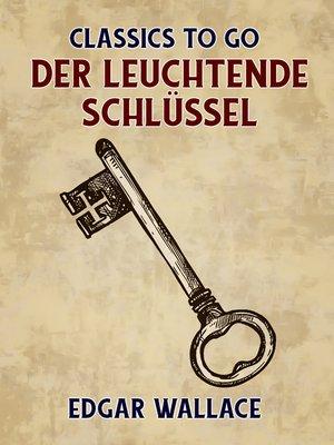cover image of Der leuchtende Schlüssel