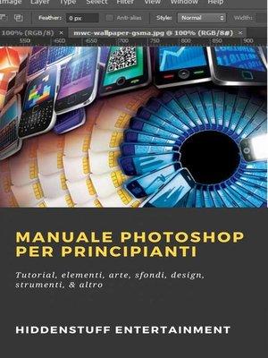 cover image of Manuale Photoshop per principianti