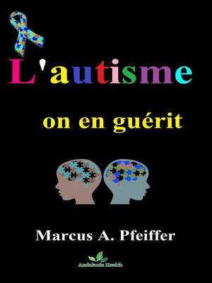 cover image of L'autisme, on en guérit.....!