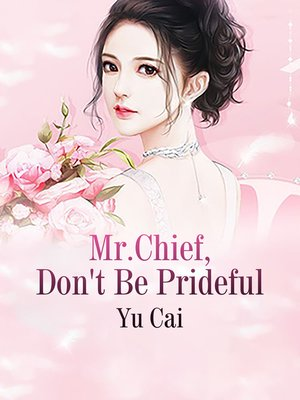 cover image of Mr.Chief, Don't Be Prideful