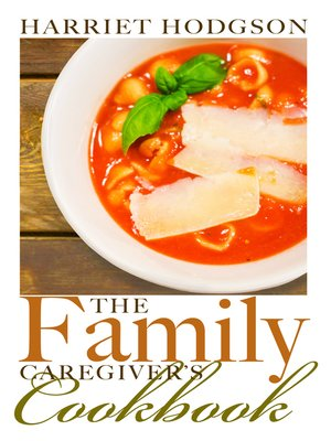 cover image of The Family Caregiver's Cookbook