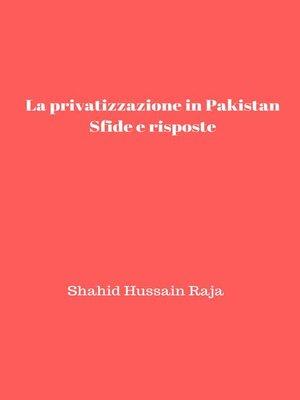 cover image of La privatizzazione in Pakistan
