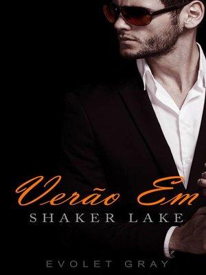cover image of Verão em Shaker Lake