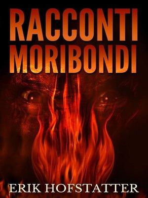 cover image of Racconti Moribondi