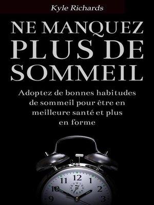 cover image of Ne manquez plus de sommeil