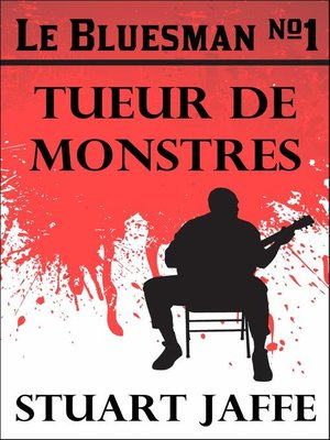 cover image of Le Bluesman #1 Tueur de Monstres