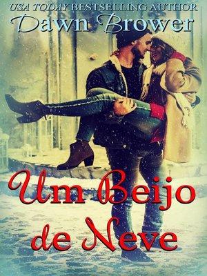 cover image of Um Beijo de Neve