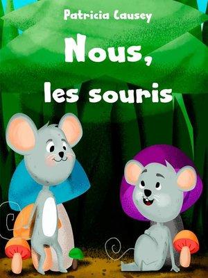 cover image of Nous, les souris