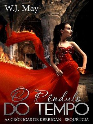 cover image of O Pêndulo do Tempo