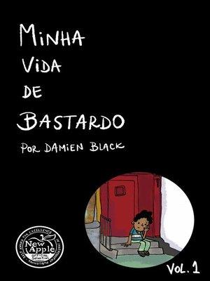 cover image of Minha Vida de Bastardo