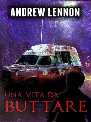 cover image of Una vita da buttare