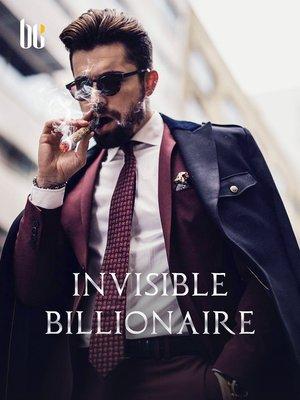 cover image of Invisible Billionaire