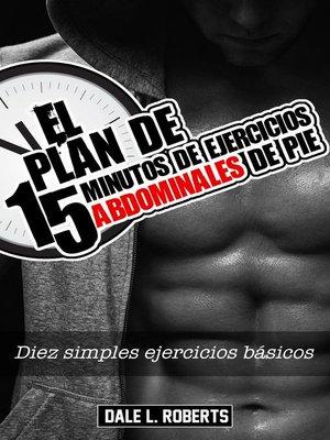 cover image of El plan de 15 minutos de ejercicios abdominales de pie