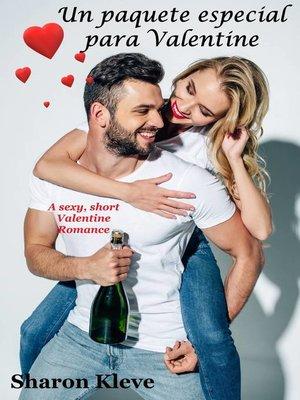 cover image of Un paquete especial para Valentine