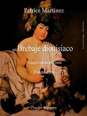 cover image of Un brebaje dionisiaco