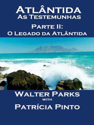 cover image of Atlântida As Testemunhas--Parte II