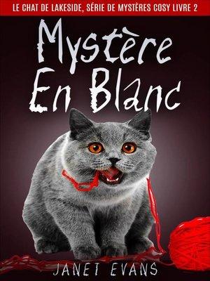 cover image of Mystère En Blanc