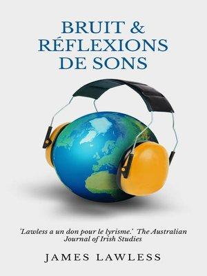 cover image of Bruit & Réflexions de sons