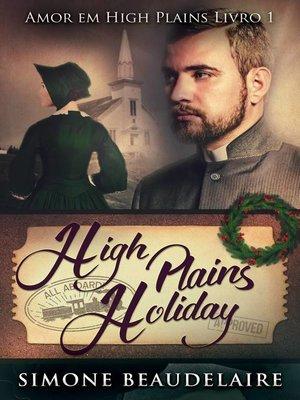 cover image of High Plains Holiday--Amor em High Plains