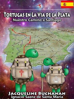 cover image of Tortugas en La Vía de la Plata