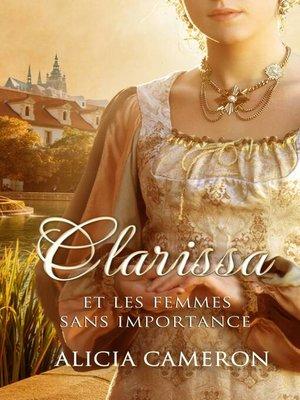 cover image of Clarissa et les femmes sans importance