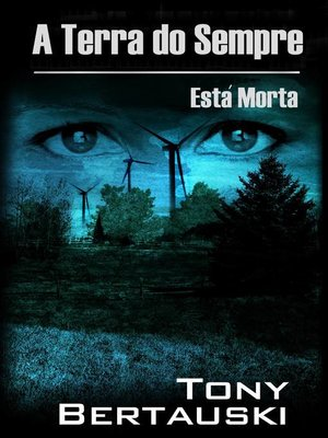 cover image of A Terra do Sempre Está Morta