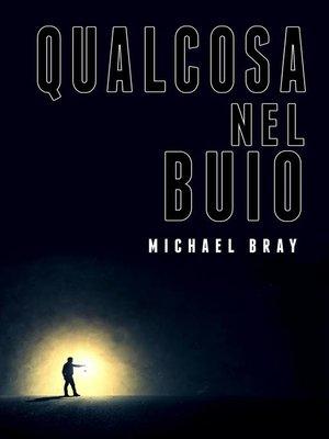 cover image of Qualcosa nel buio