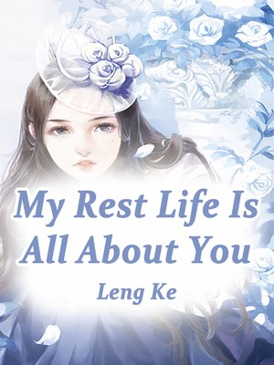 cover image of My Rest Life Is All About You