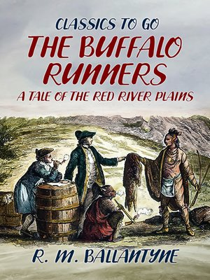 cover image of The Buffalo Runners a Tale of the Red River Plains