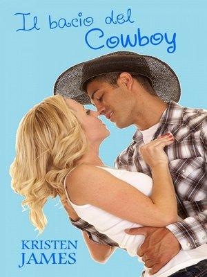 cover image of Il Bacio Del Cowboy