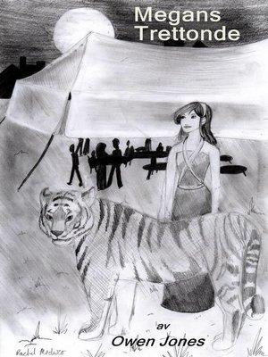 cover image of Megans Trettonde