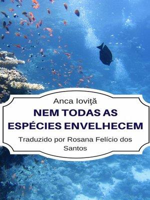 cover image of Nem todas as espécies envelhecem