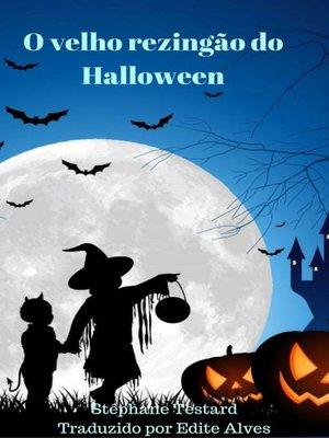 cover image of O velho rezingão do Halloween