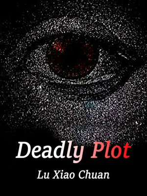 cover image of Deadly Plot