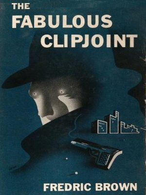 cover image of The Fabulous Clipjoint